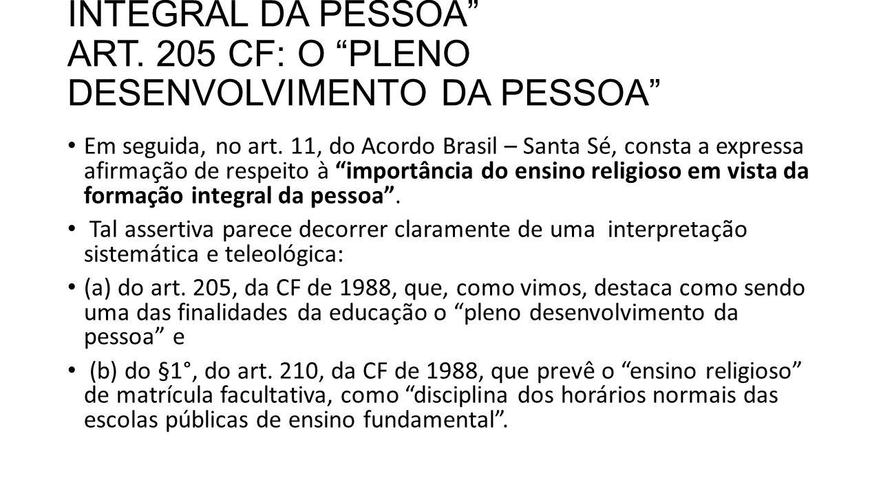 ART. 11 CAPUT E A FORMAÇÃO INTEGRAL DA PESSOA ART