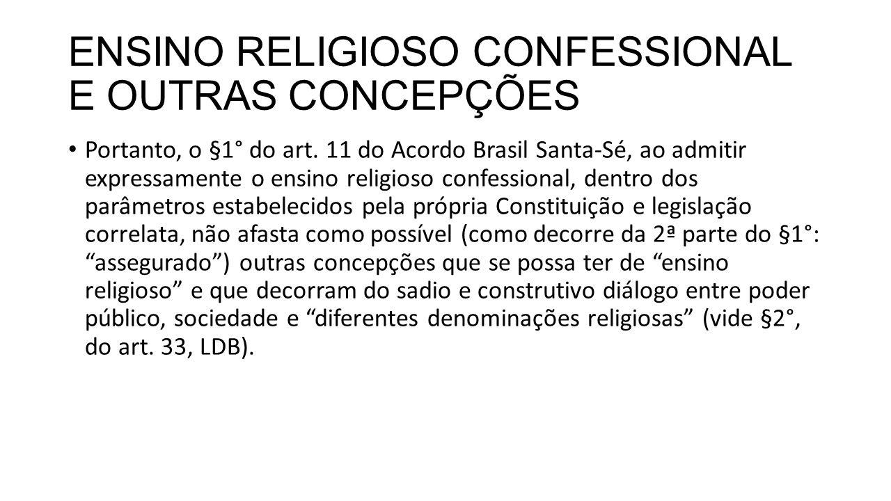 ENSINO RELIGIOSO CONFESSIONAL E OUTRAS CONCEPÇÕES