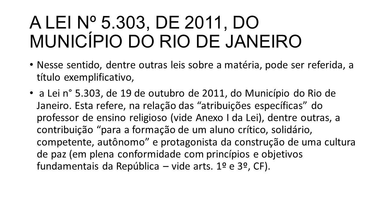 A LEI Nº 5.303, DE 2011, DO MUNICÍPIO DO RIO DE JANEIRO