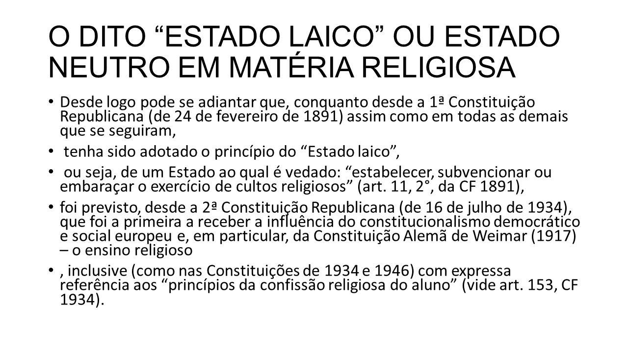 O DITO ESTADO LAICO OU ESTADO NEUTRO EM MATÉRIA RELIGIOSA