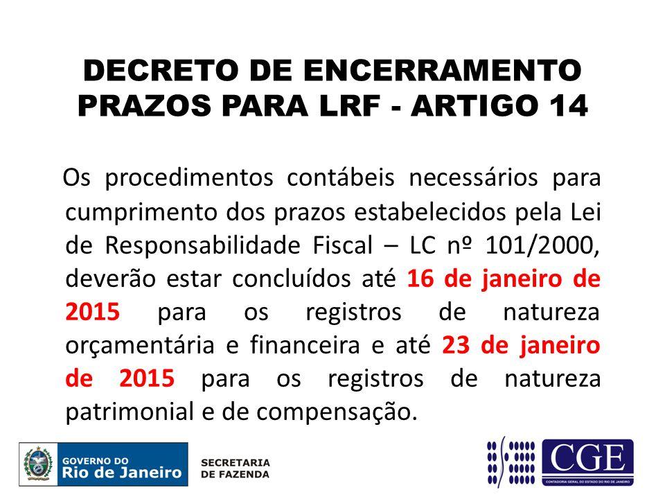 DECRETO DE ENCERRAMENTO PRAZOS PARA LRF - ARTIGO 14