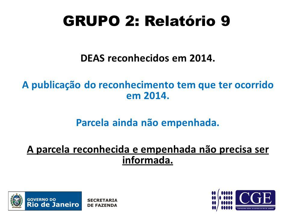 GRUPO 2: Relatório 9 DEAS reconhecidos em 2014.