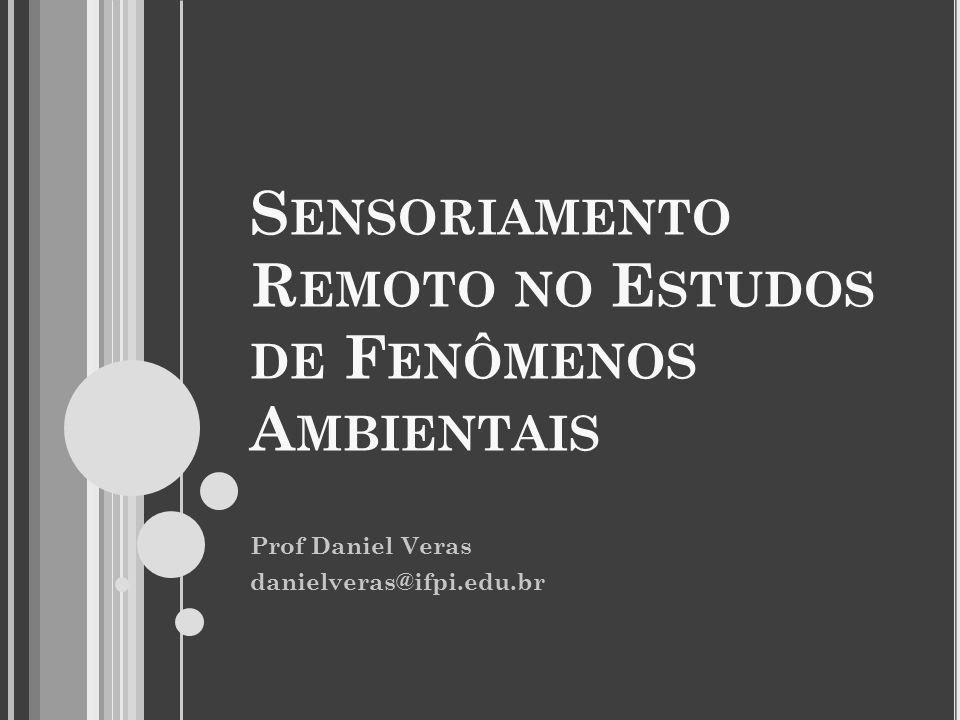 Sensoriamento Remoto no Estudos de Fenômenos Ambientais
