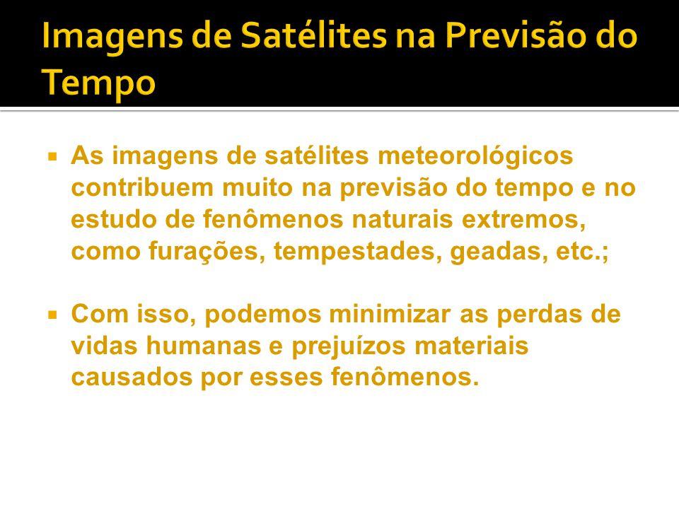 Imagens de Satélites na Previsão do Tempo
