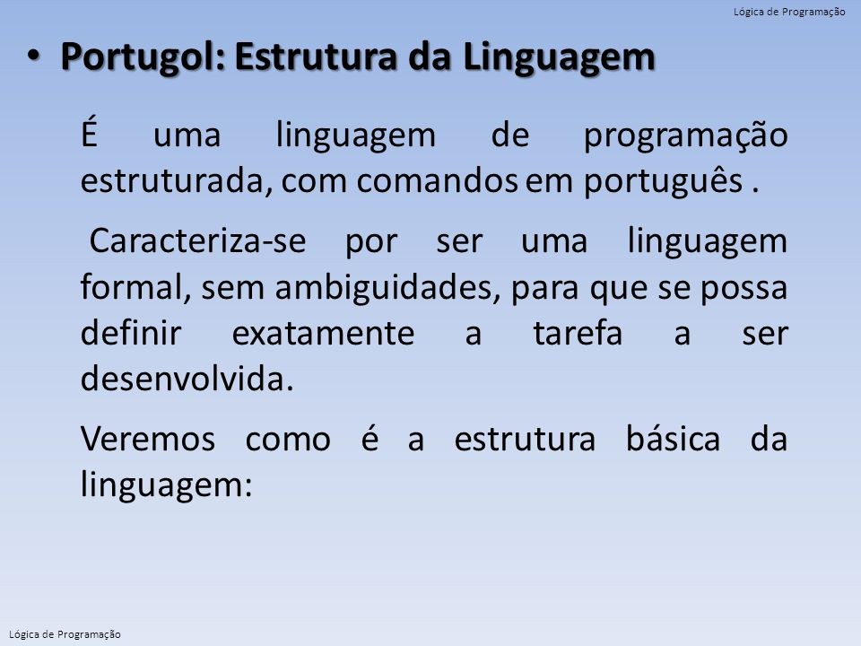 Portugol: Estrutura da Linguagem