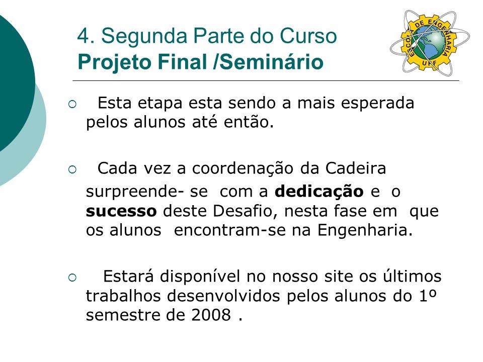 4. Segunda Parte do Curso Projeto Final /Seminário