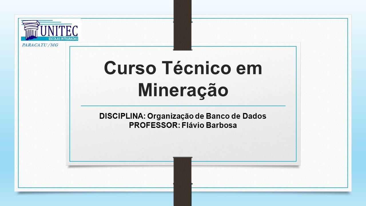 Curso Técnico em Mineração