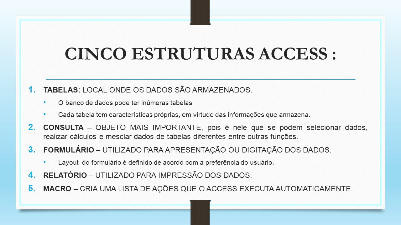 CINCO ESTRUTURAS ACCESS :