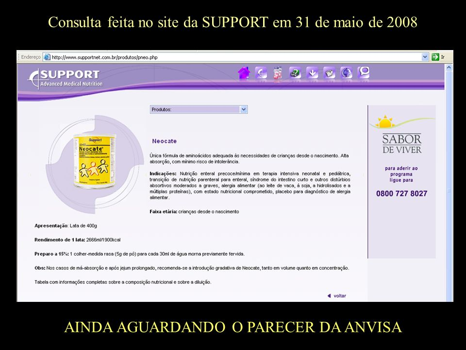 Consulta feita no site da SUPPORT em 31 de maio de 2008