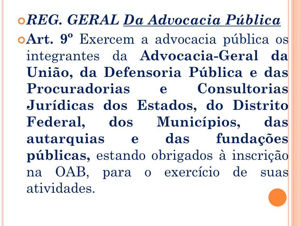 REG. GERAL Da Advocacia Pública