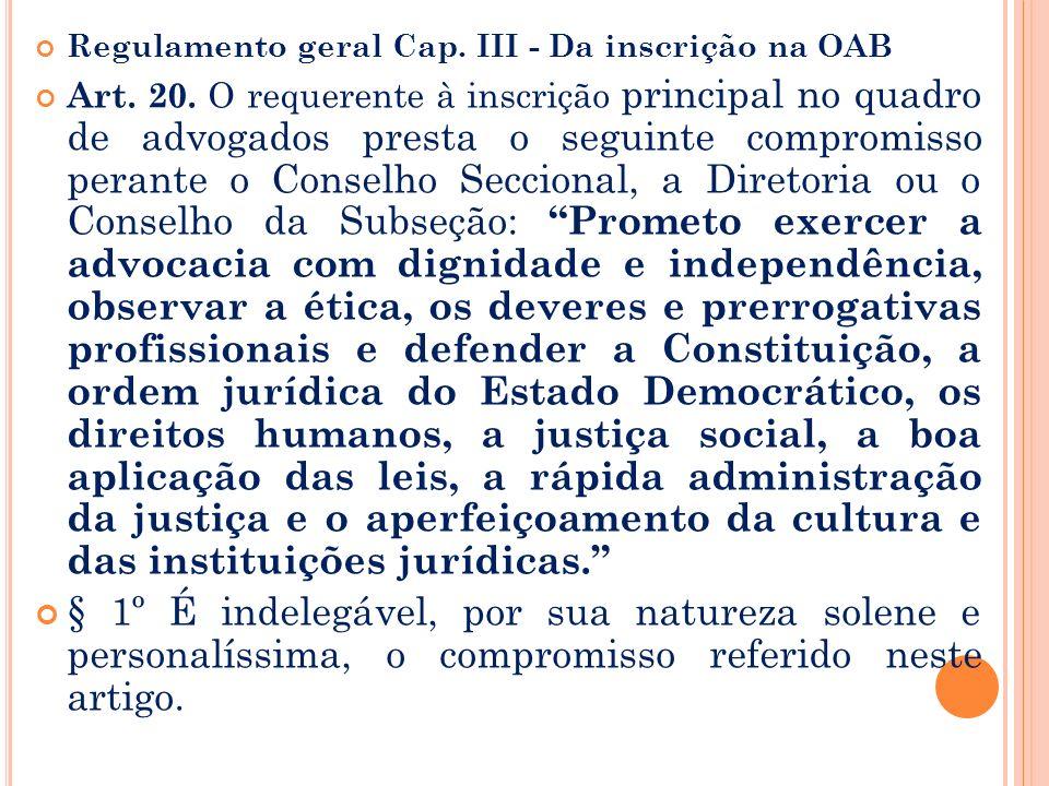 Regulamento geral Cap. III - Da inscrição na OAB