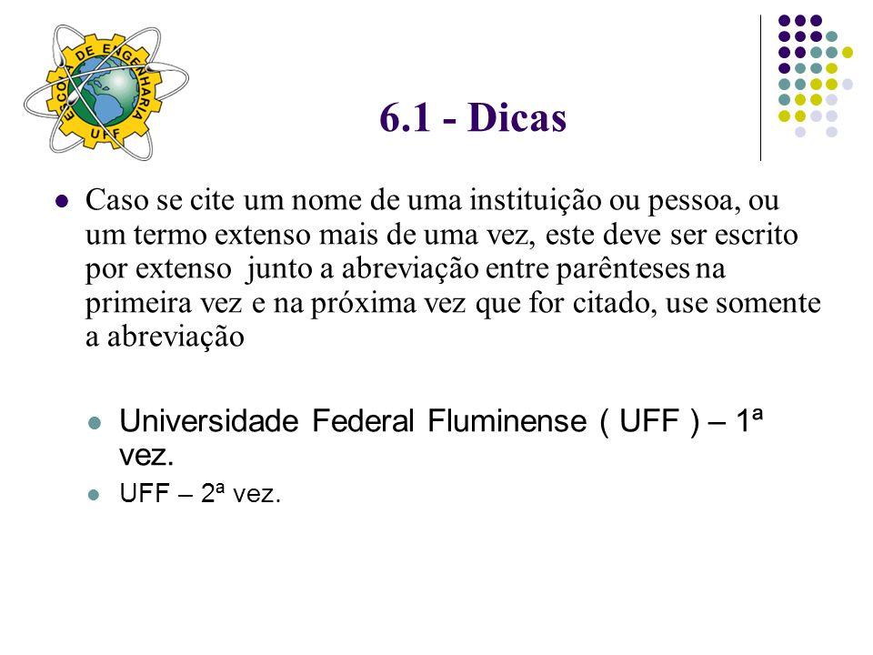 6.1 - Dicas