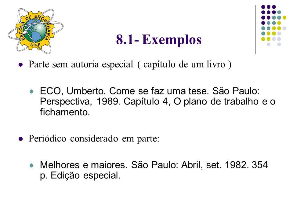 8.1- Exemplos Parte sem autoria especial ( capítulo de um livro )