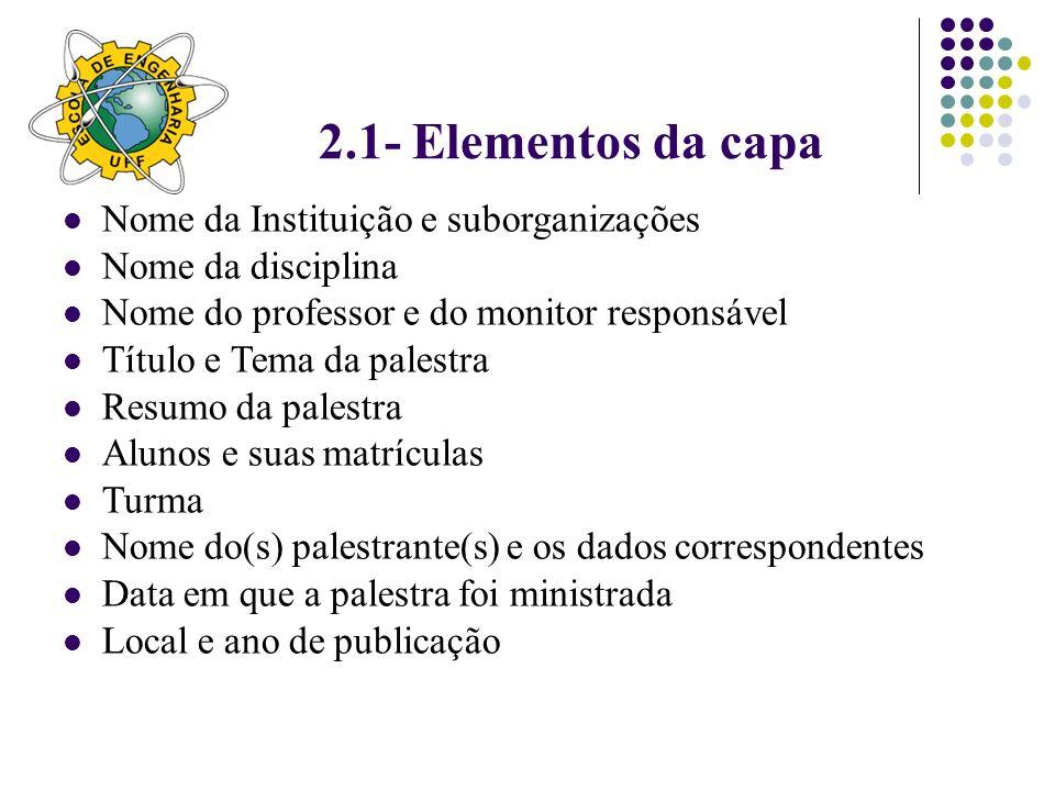 2.1- Elementos da capa Nome da Instituição e suborganizações