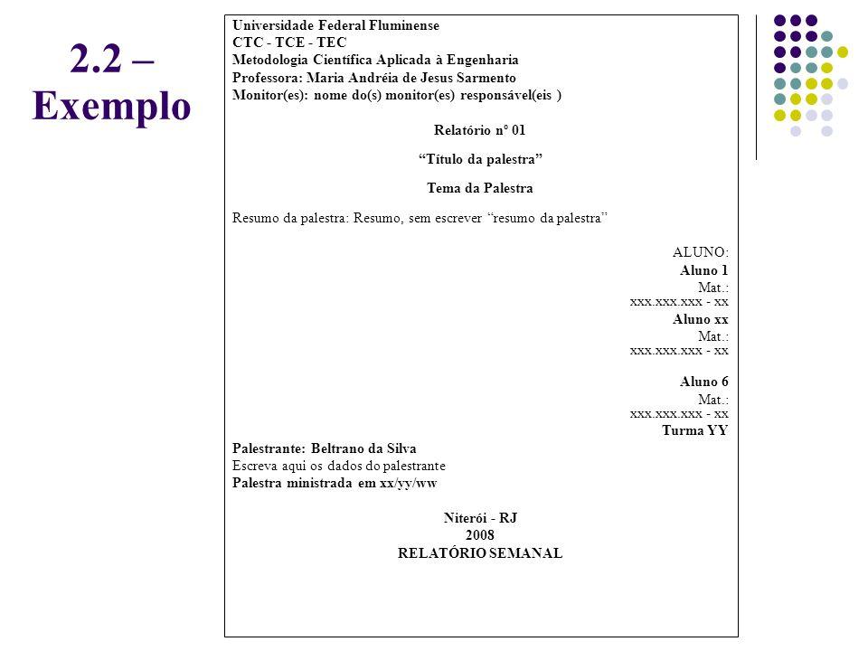 2.2 –Exemplo Universidade Federal Fluminense CTC - TCE - TEC
