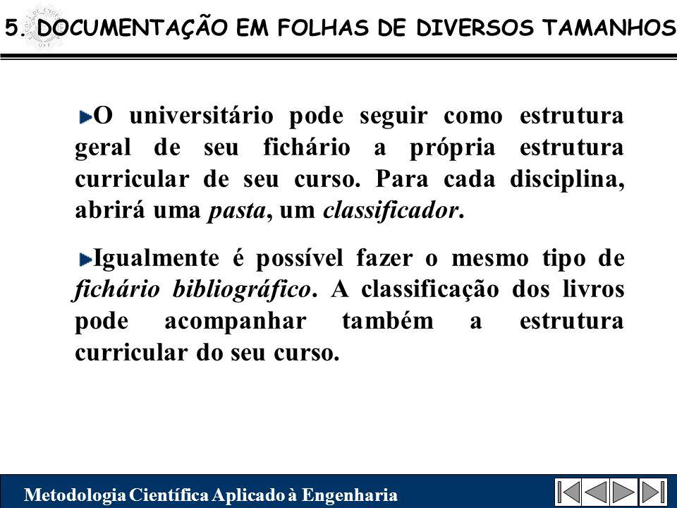 5. DOCUMENTAÇÃO EM FOLHAS DE DIVERSOS TAMANHOS
