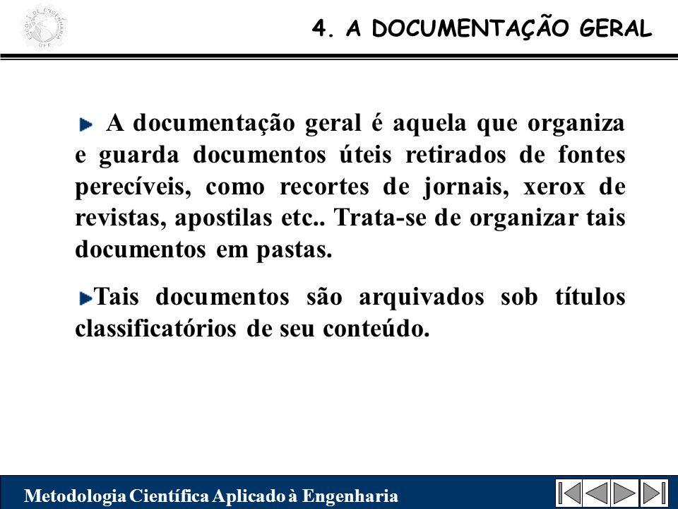 4. A DOCUMENTAÇÃO GERAL