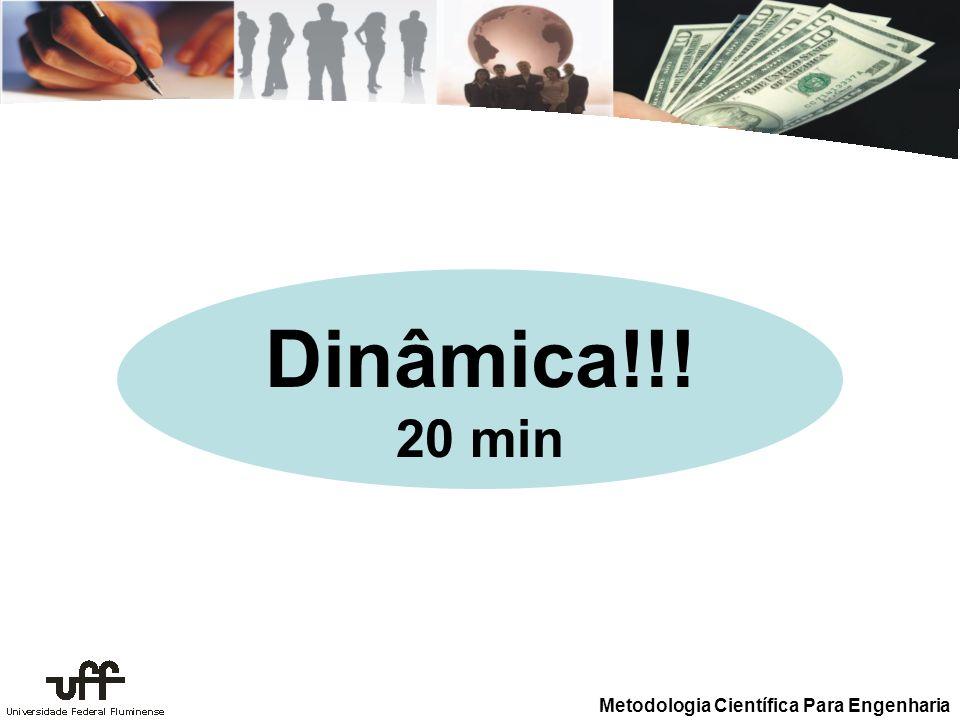 Dinâmica!!! 20 min