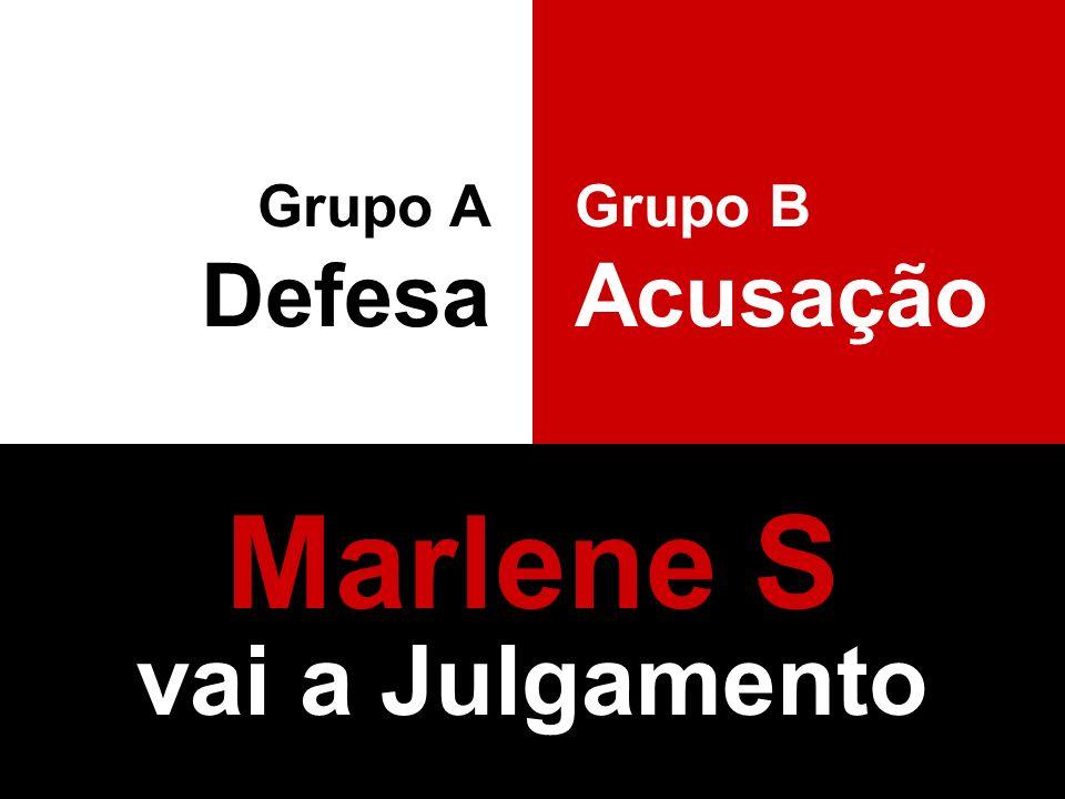 Marlene S vai a Julgamento