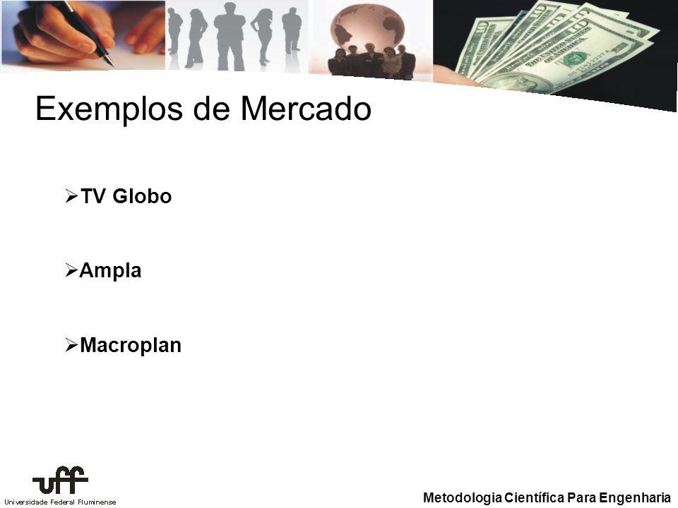 Exemplos de Mercado TV Globo Ampla Macroplan