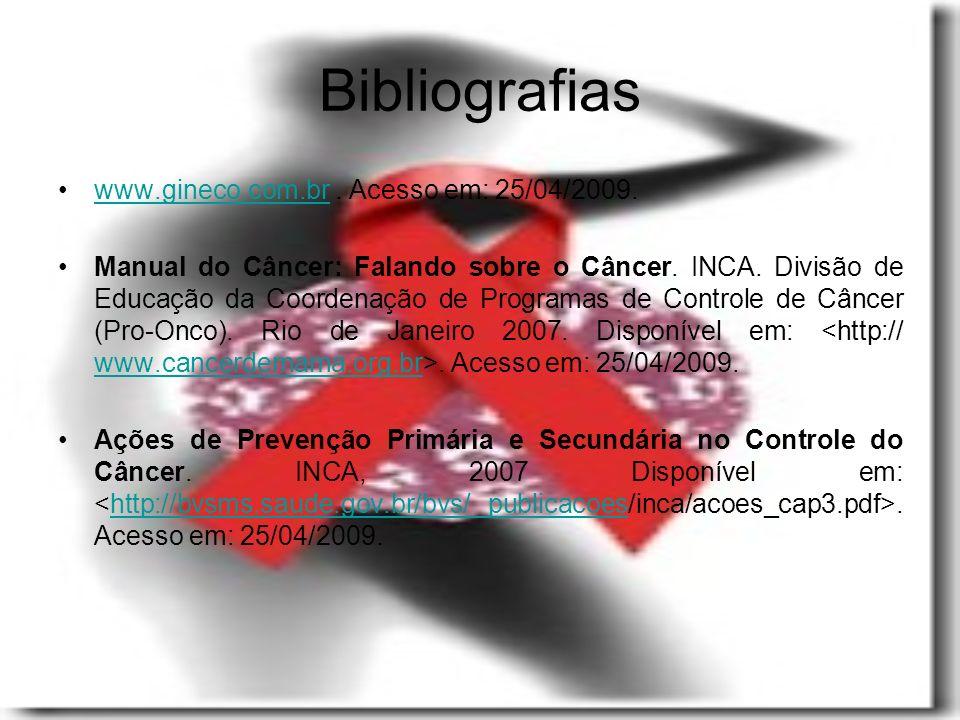 Bibliografias www.gineco.com.br . Acesso em: 25/04/2009.