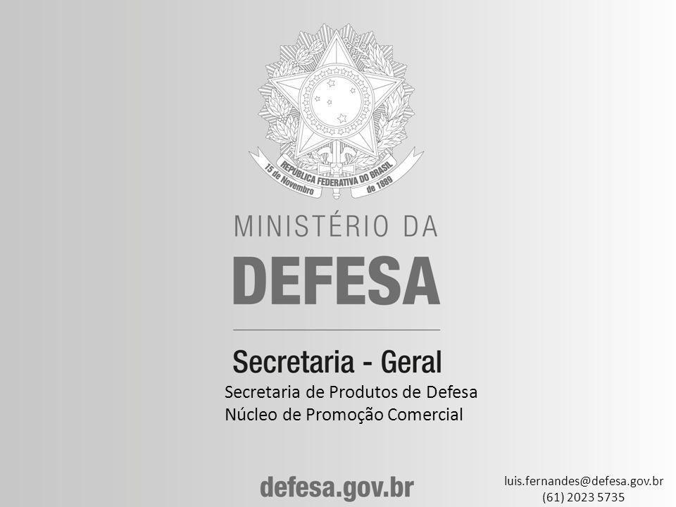 Secretaria de Produtos de Defesa Núcleo de Promoção Comercial