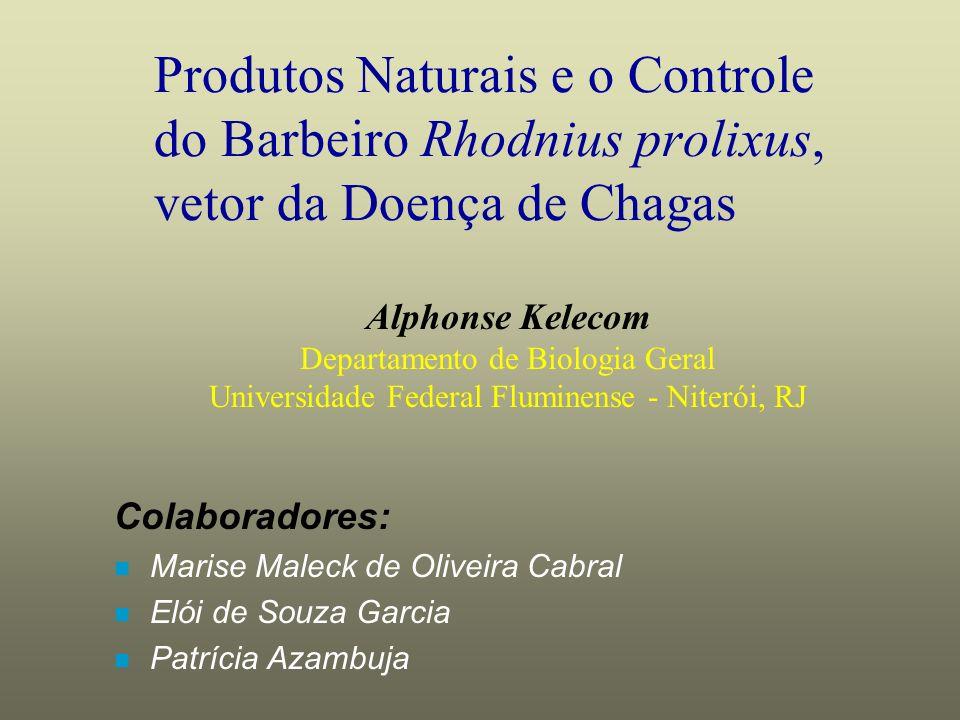 Produtos Naturais e o Controle do Barbeiro Rhodnius prolixus, vetor da Doença de Chagas