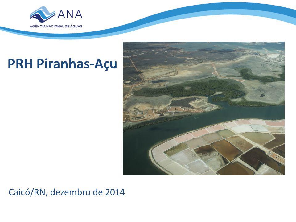 PRH Piranhas-Açu Caicó/RN, dezembro de 2014