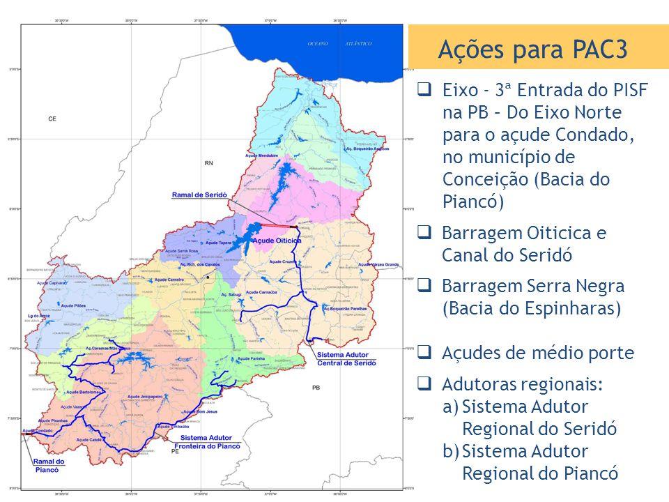 Ações para PAC3 Eixo - 3ª Entrada do PISF na PB – Do Eixo Norte para o açude Condado, no município de Conceição (Bacia do Piancó)
