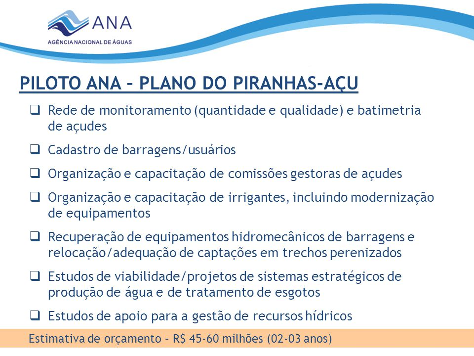 PILOTO ANA – PLANO DO PIRANHAS-AÇU