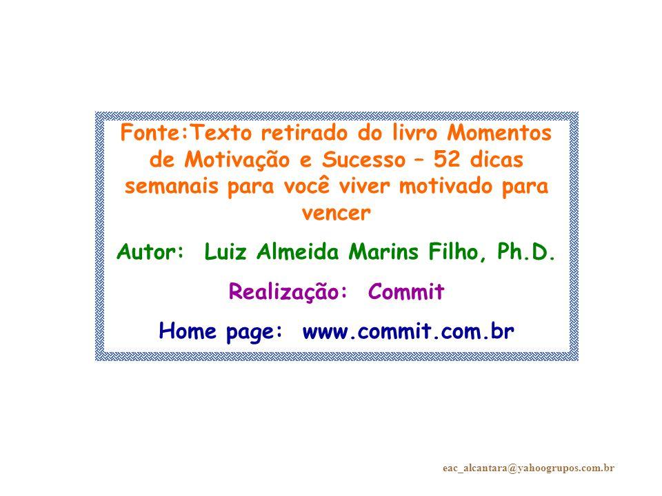 Autor: Luiz Almeida Marins Filho, Ph.D. Home page: www.commit.com.br