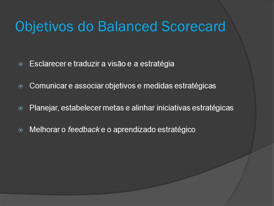 Objetivos do Balanced Scorecard
