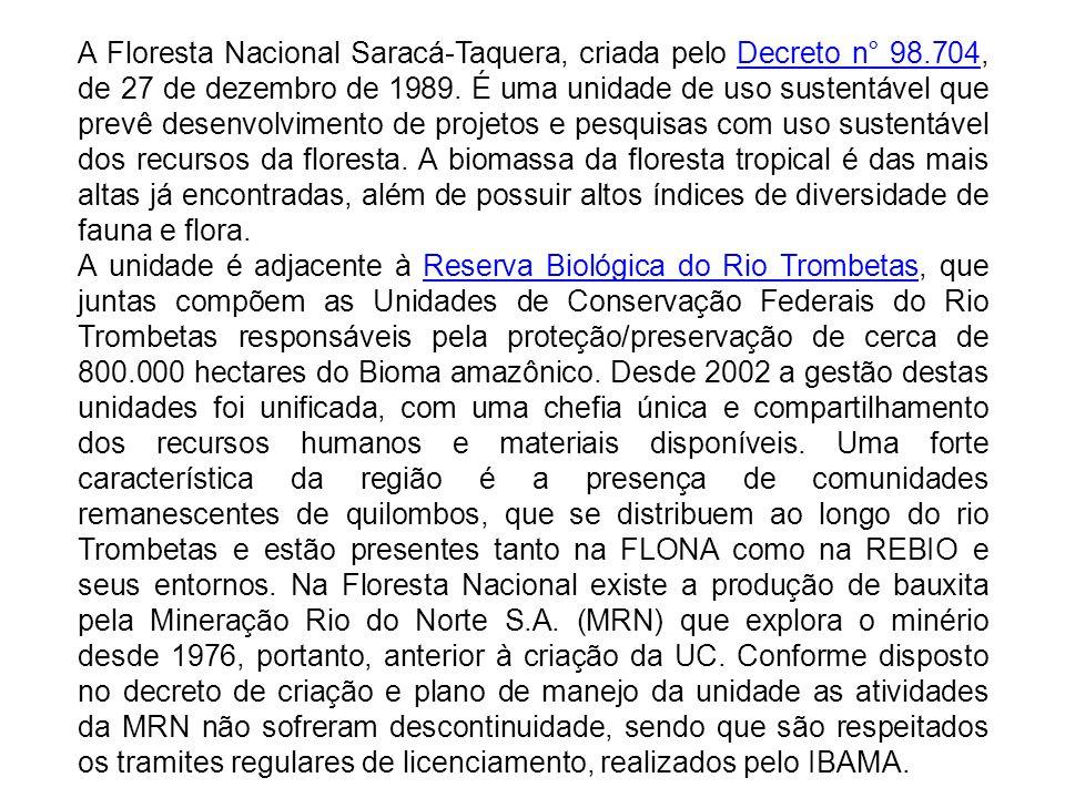 A Floresta Nacional Saracá-Taquera, criada pelo Decreto n° 98