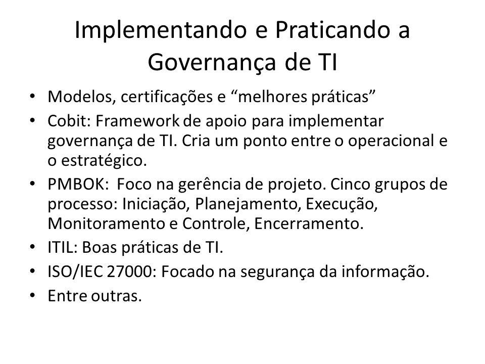 Implementando e Praticando a Governança de TI