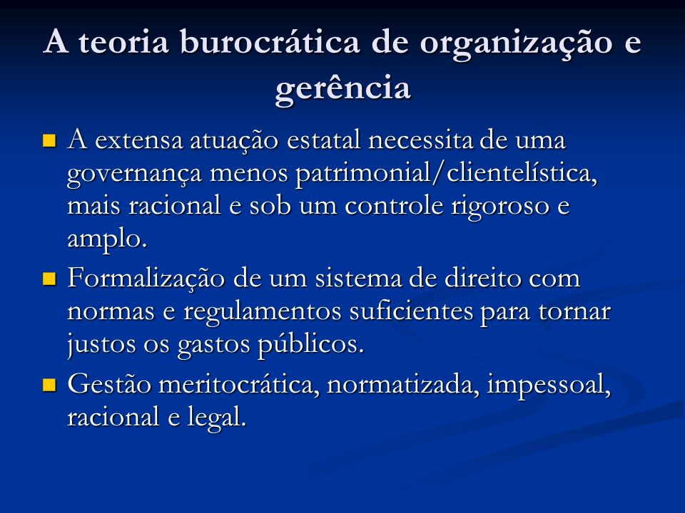 A teoria burocrática de organização e gerência