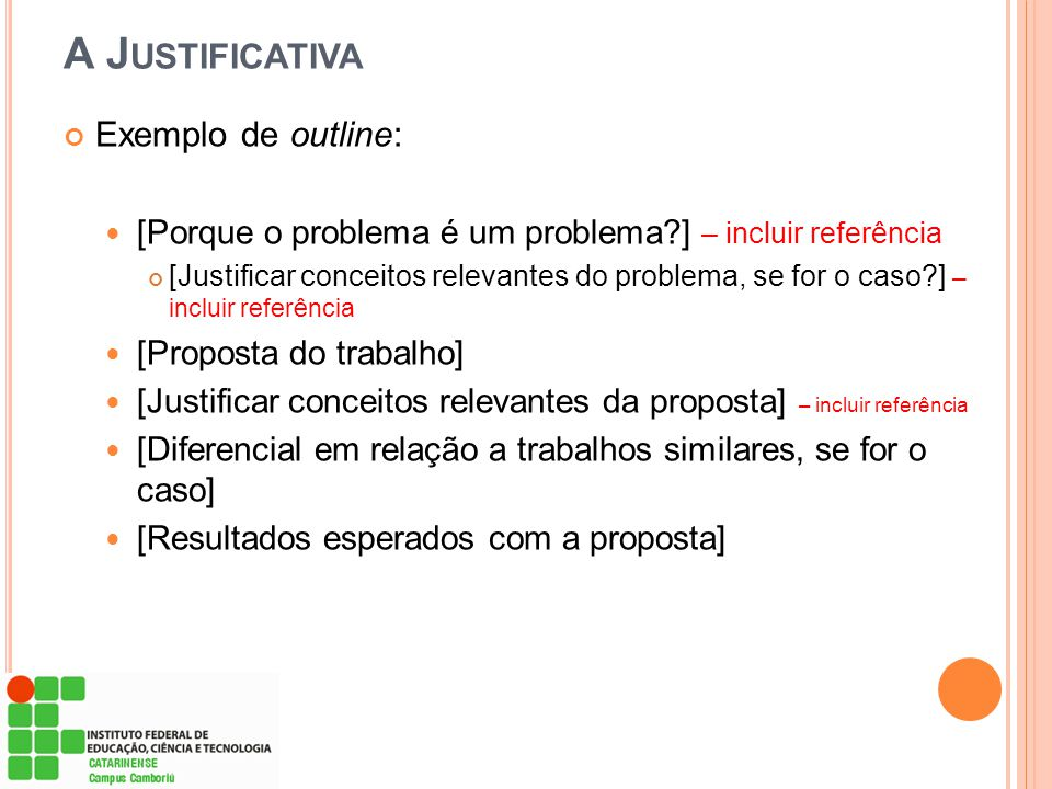 A Justificativa Exemplo de outline: