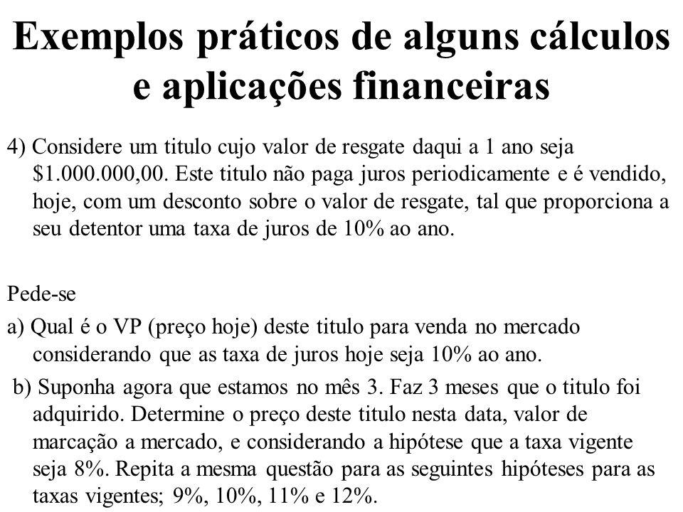 Exemplos práticos de alguns cálculos e aplicações financeiras