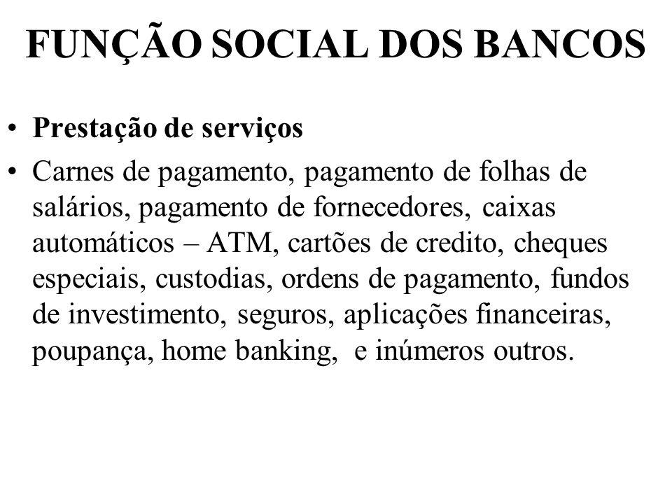 FUNÇÃO SOCIAL DOS BANCOS