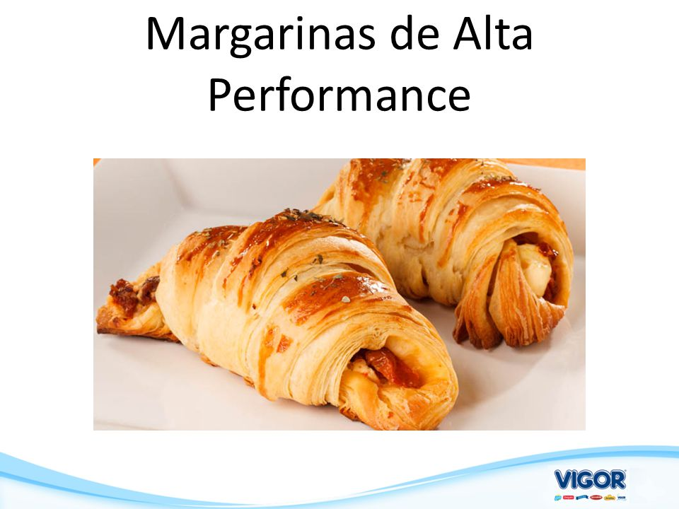 Margarinas de Alta Performance