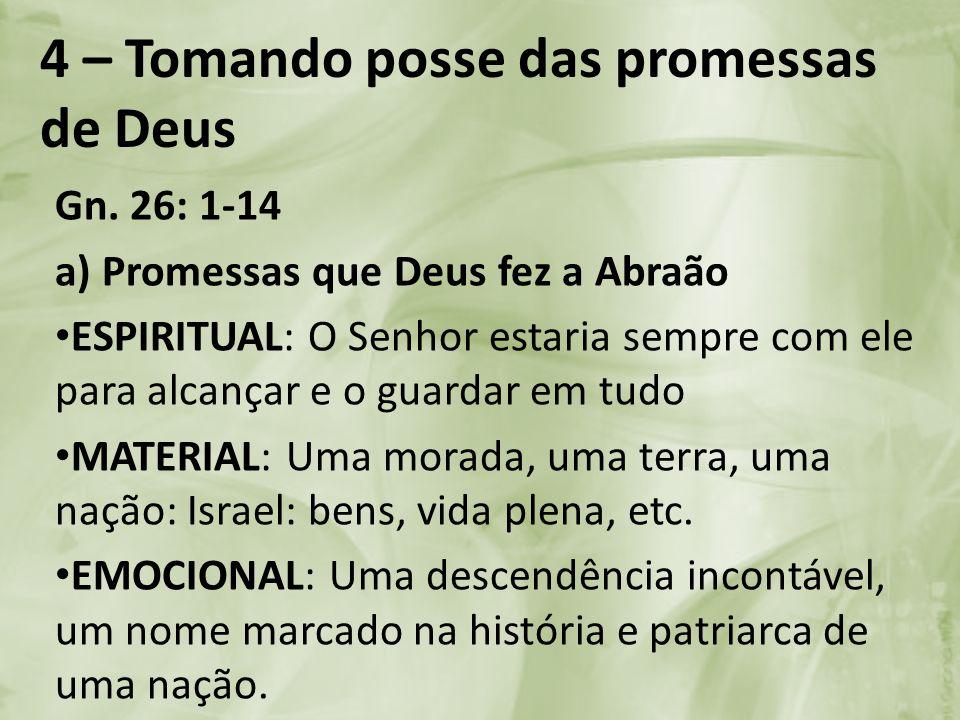 4 – Tomando posse das promessas de Deus
