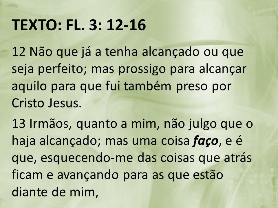 TEXTO: FL. 3: 12-16