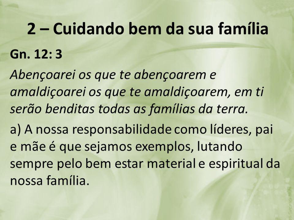 2 – Cuidando bem da sua família