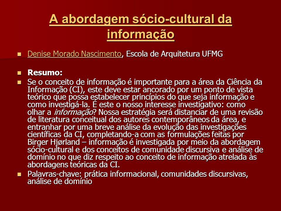 A abordagem sócio-cultural da informação