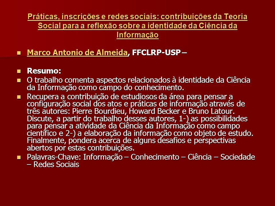 Práticas, inscrições e redes sociais: contribuições da Teoria Social para a reflexão sobre a identidade da Ciência da Informação