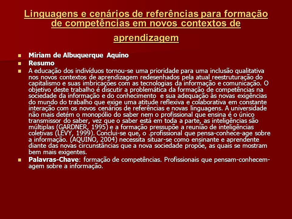 Linguagens e cenários de referências para formação de competências em novos contextos de aprendizagem