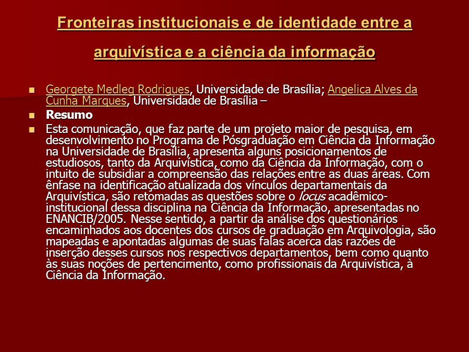 Fronteiras institucionais e de identidade entre a arquivística e a ciência da informação
