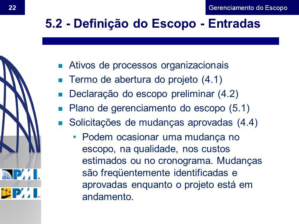 5.2 - Definição do Escopo - Entradas