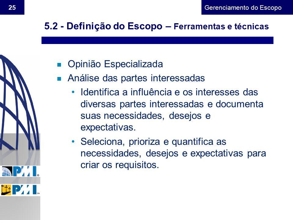 5.2 - Definição do Escopo – Ferramentas e técnicas