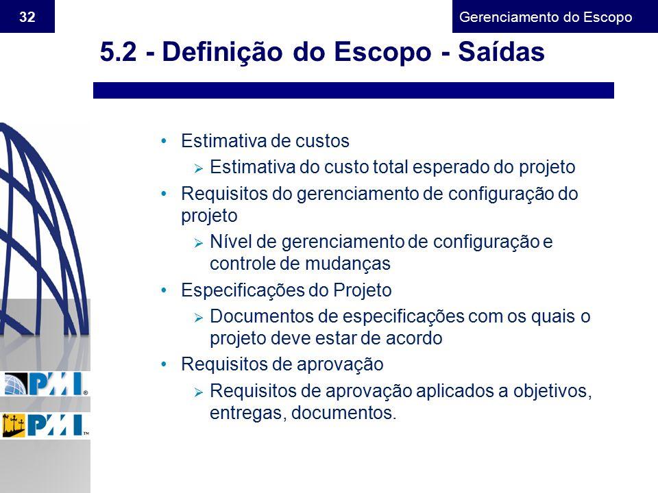 5.2 - Definição do Escopo - Saídas