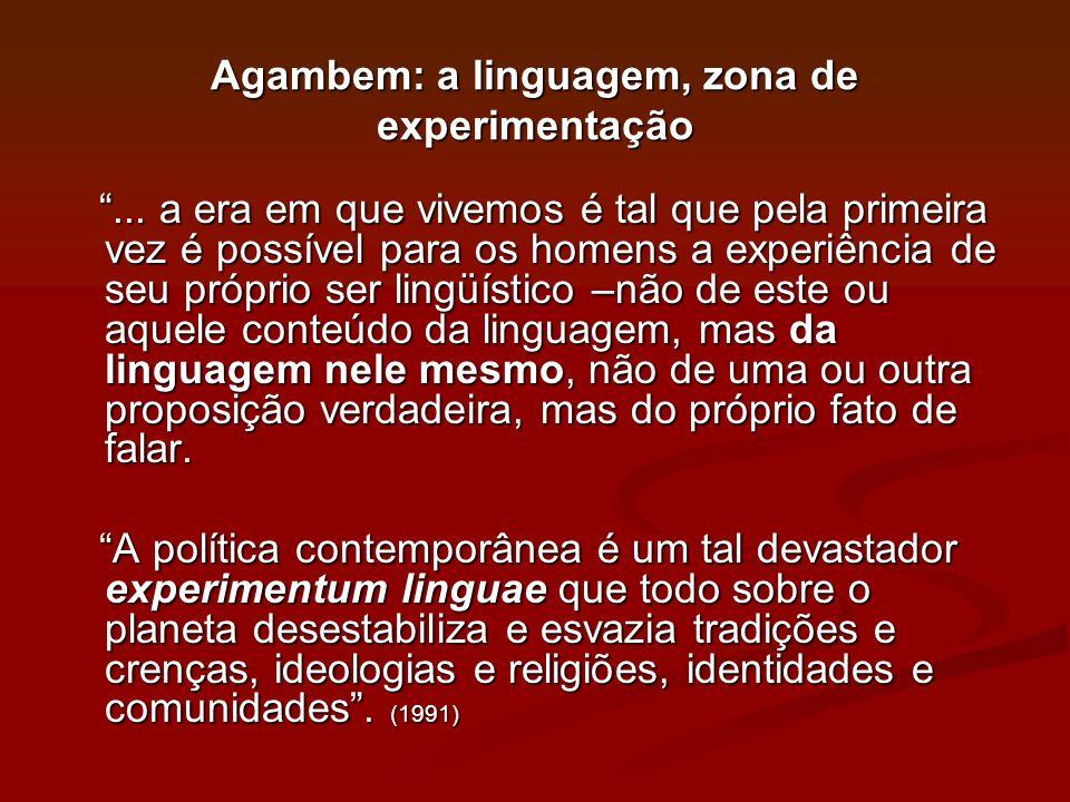 Agambem: a linguagem, zona de experimentação